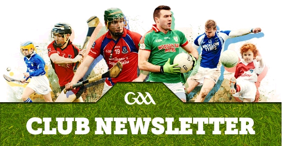 February 2016 edition of the GAA's Club Newsletter