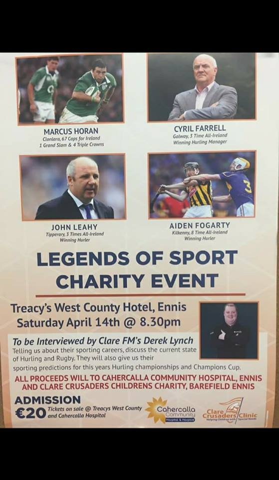 Please support this event. All proceeds to Clare Crusaders Clinic and Cahercalla Hospice