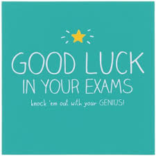 Best of Luck to all those sitting exams next week !!