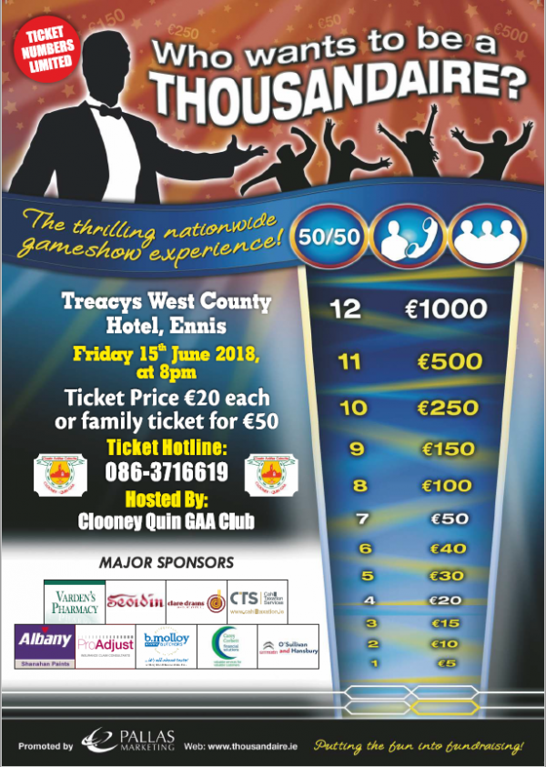 Thousandaire Tickets will be on sale in Clooney Gaa pitch Saturday morning from 10am.