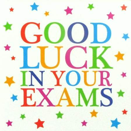 Best of Luck in the Exams
