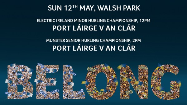Sunday 2pm in Walsh Park Clare v Waterford
